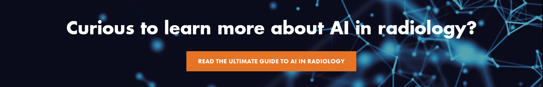 The ultimate guide to AI in radiology - Quantib